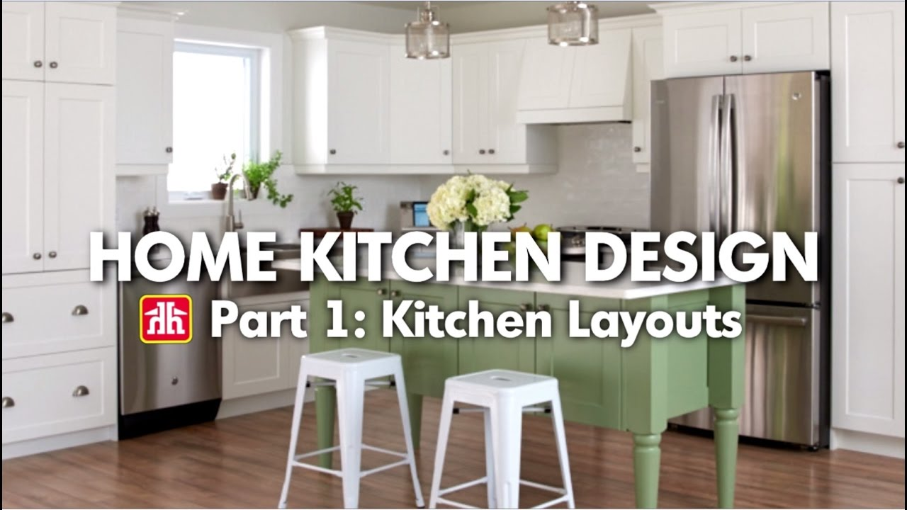 House & Home: Home Kitchen Design Pt. 1 – Kitchen Layouts